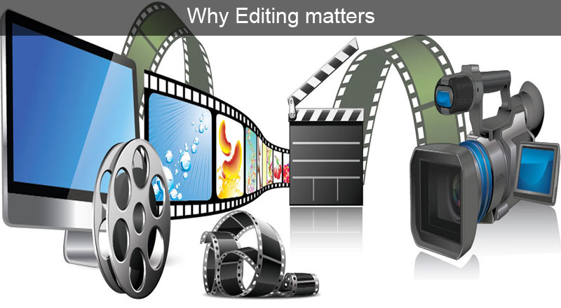 why editing matters
