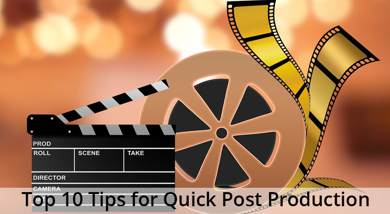 post production tips